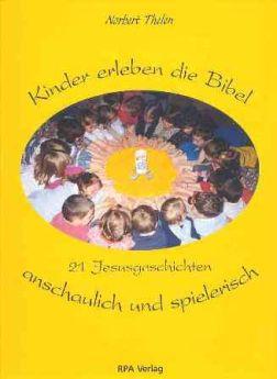 Kinder erleben die Bibel