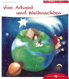 Den Kindern erzählt von Advent und Weihnachten