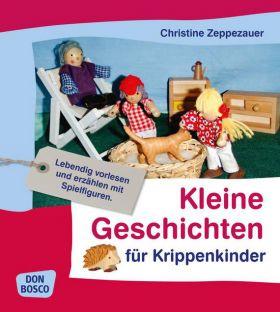 Kleine Geschichten für Krippenkinder