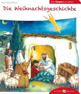 Den Kindern erzählt - Die Weihnachtsgeschichte
