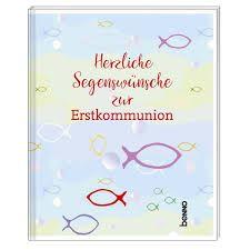 Herzliche Segenswünsche zur Estkommunion