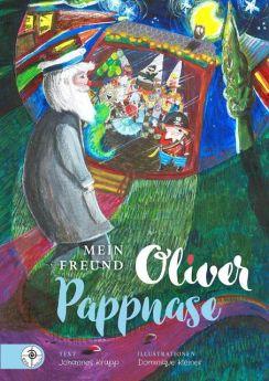 Mein Freund Oliver Pappnase