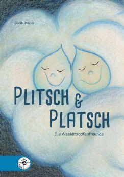 Plitsch & Platsch - Die Wassertropfenfreunde