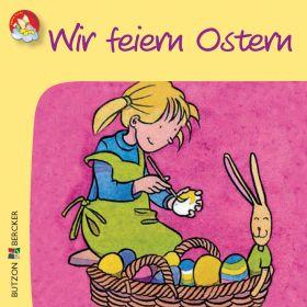 Minibüchlein: Wir feiern Ostern