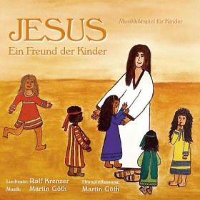 Jesus, Freund der Kinder (Musical-CD)