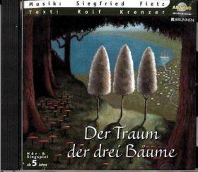 """CD """"Der Traum der 3 Bäume"""""""