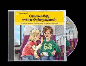 CD: Caro und Max und die Osterüberraschung