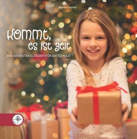 Kommt es ist Zeit - Adventkalender Grundschule