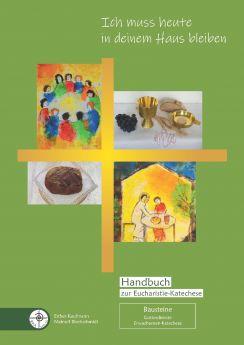 Handbuch zur Eucharistie-Katechese, Kommunionkurs NEU